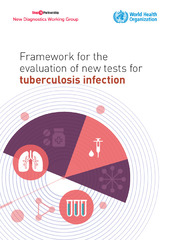 Framework for the evaluation of new tests for tuberculosis infection