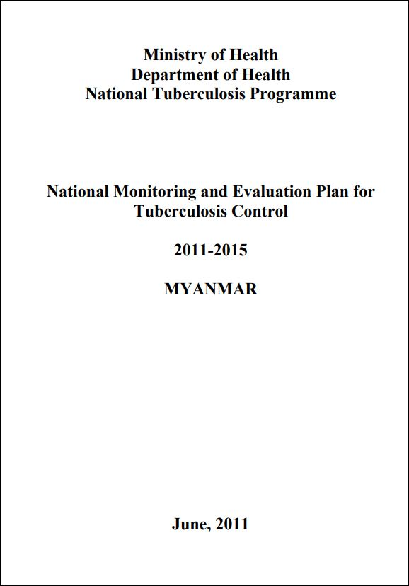 National Monitoring and Evaluation Plan for Tuberculosis Programme, 2011-2015