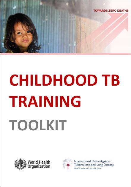 Childhood TB: Training Toolkit