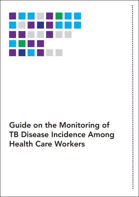 Guide on the Monitoring of TB Disease Incidence Among Health Care Workers
