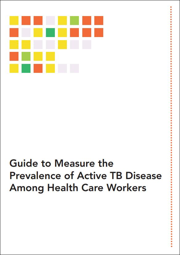 Guide to Measure the Prevalence of Active TB Disease Among Health Care Workers
