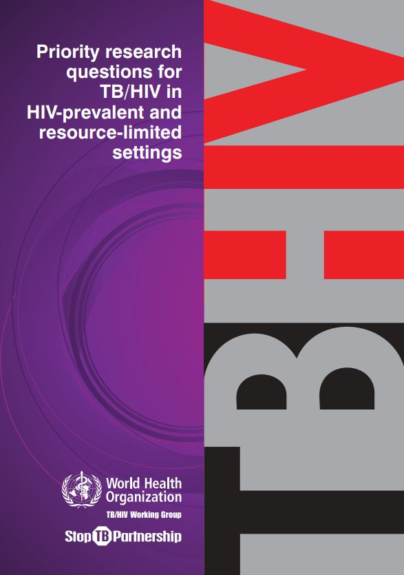 Priority research questions for TB/HIV in HIV-prevalent and resource-limited settings