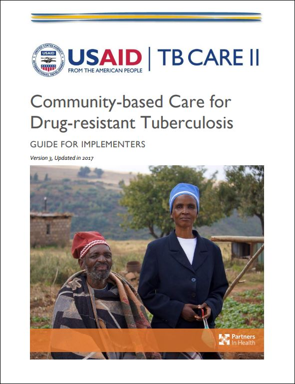 Community-based Care for Drug-resistant Tuberculosis: A Guide for Implementers