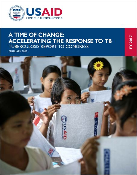 A Time of Change: Accelerating the Response to Tuberculosis: Report to Congress FY 2017