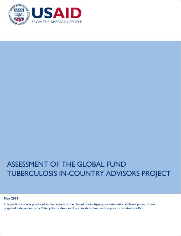 Assessment of the Global Fund Tuberculosis In-Country Advisors Project