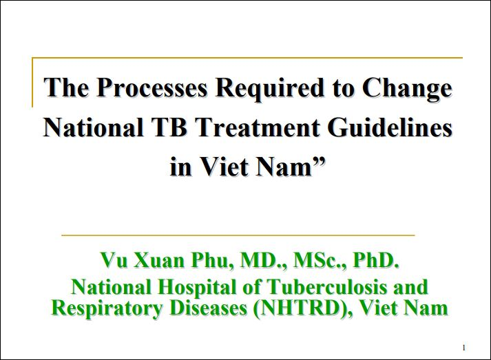 The Processes Required to Change National TB Treatment Guidelines in Viet Nam