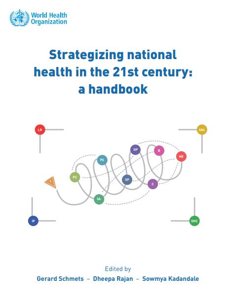 Strategizing national health in the 21st century: a handbook